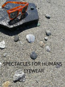Spectacles for Humans